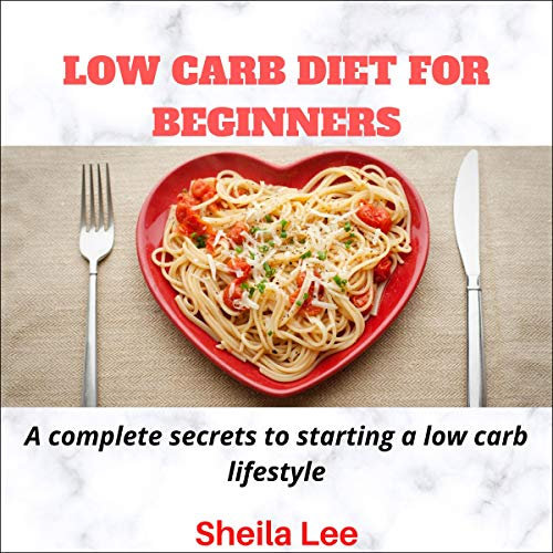 Low Carb Diet for Beginners cover art