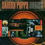Songtexte von Skinny Puppy - Rabies