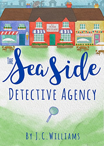 The Seaside Detective Agency - The funniest Cozy Mystery you'll read this...