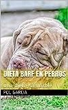 dieta barf en perros : una dieta saludable