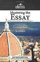 Mastering the Essay - AP* European History Edition - Instructional Handbook: Advanced Writing and Historical Thinking Skills for AP European History