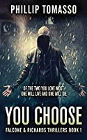 You Choose (Falcone and Richards Thrillers)