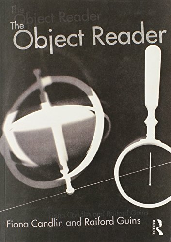 The Object Reader (In Sight: Visual Culture)