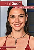 Gal Gadot: A New Kind of Action Hero