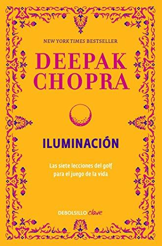 Iluminación: Las siete lecciones del golf para el juego de la vida