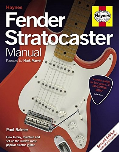 Fender Stratocaster Manual 2nd Ed: How to buy, maintain and set up the world's most popular electric guitar