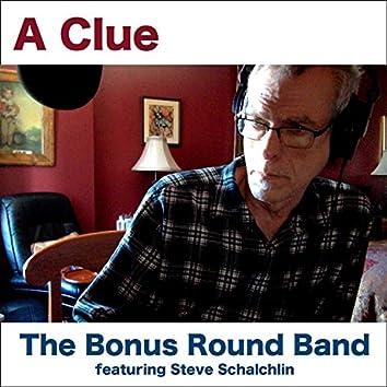 A Clue (feat. Steve Schalchlin)