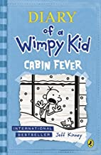 By Jeff Kinney Cabin Fever 6 (Diary of a Wimpy Kid)