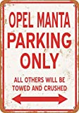 Opel Manta Parking Only Vintage Aluminum Metal Signs Tin