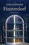 Finsterdorf: Kriminalroman (LKA-Ermittler Thomas Radek) von Peter Glanninger