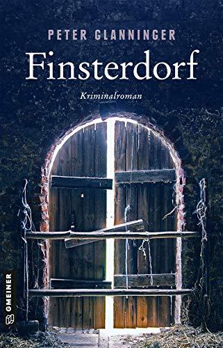 Buchseite und Rezensionen zu 'Finsterdorf: Kriminalroman (LKA-Ermittler Thomas Radek)' von Peter Glanninger