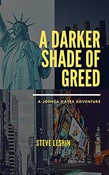 A Darker Shade of Greed