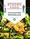 Strong food: Increase your body With healthy salads