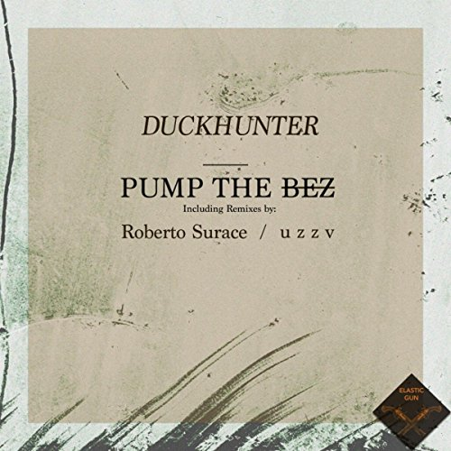 Pump The BEZ (u z z v Remix)