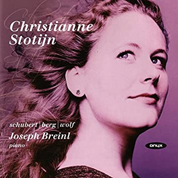 Christianne Stotijn - Schubert / Berg / Wolf Lieder