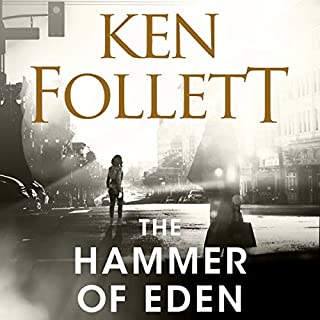 The Hammer of Eden                   By:                                                                                                                                 Ken Follett                               Narrated by:                                                                                                                                 January LaVoy                      Length: 13 hrs and 1 min     2 ratings     Overall 5.0