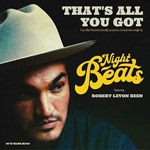 Night Beats feat. Robert Levon Been