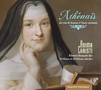 Athénaïs / Anima Christi
