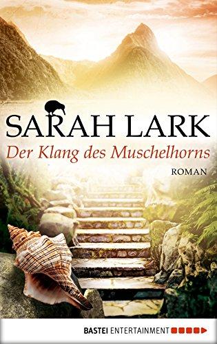 Der Klang des Muschelhorns: Roman (Die Feuerblüten-Trilogie 2)