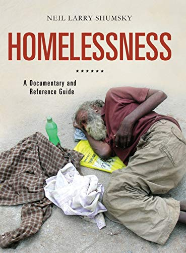 Homelessness: A Documentary and Reference Guide (Documentary and Reference Guides)