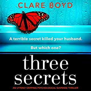 Three Secrets                   By:                                                                                                                                 Clare Boyd                               Narrated by:                                                                                                                                 Jane McDowell                      Length: 11 hrs and 37 mins     80 ratings     Overall 3.9