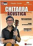 Chitarra acustica. Corso di specializzazione sulla chitarra acustica