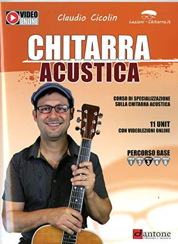 Chitarra acustica. Corso di specializzazione sulla chitarra