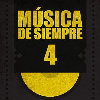 Música de Siempre (Volumen 4)