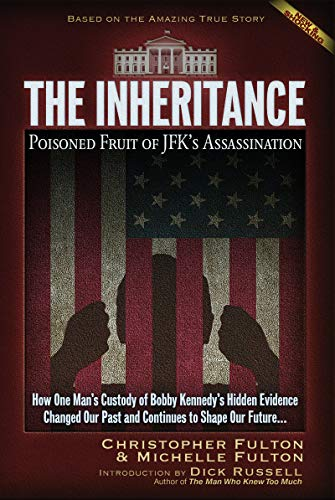The Inheritance: Poisoned Fruit of JFK's Assassination (English Edition)