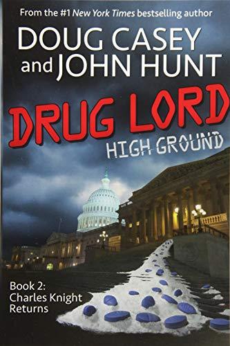 Drug Lord (High Ground Novels) (Volume 2)