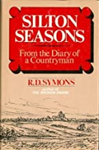 Silton Seasons:  From the Diary of a Countryman