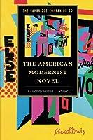 The Cambridge Companion to the American Modernist Novel (Cambridge Companions to Literature)