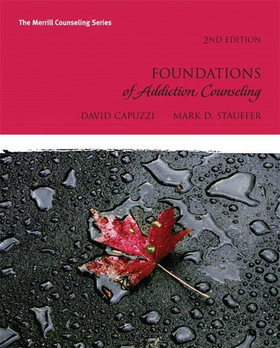Foundations of Addiction Counseling (2nd Edition) (Merrill Counseling)