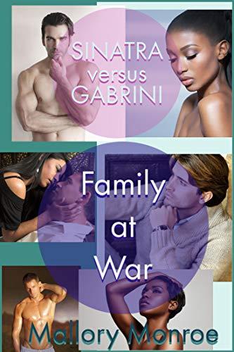 Sinatra versus Gabrini: Family at War