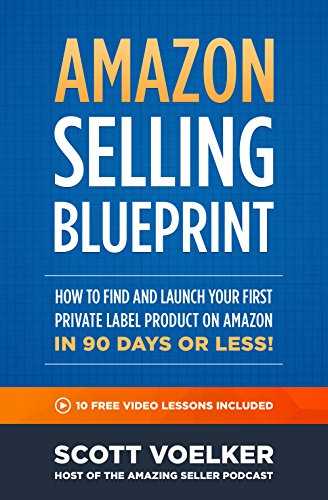 Ttsok free download amazon selling blueprint how to find and easy you simply klick amazon selling blueprint how to find and launch your first private label product on amazon in 90 days or less book download link on malvernweather Image collections