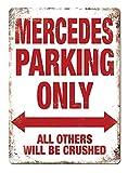 Mercedes Parking Only Metall Blechschild Retro Metall