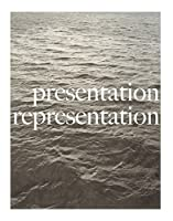 Presentation/Representation