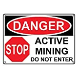 LilithCroft99 OSHA Danger Active Mining Do Not Enter Signs Aluminum Funny Warning Signs Metal Private Notice Sign Hazard Wall Plaque 8'x12'