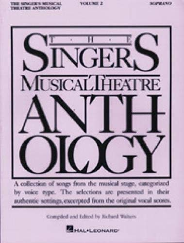 The Singer's Musical Theatre Anthology: Soprano, Vol. 2