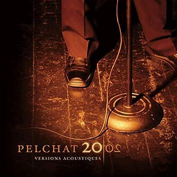 Pelchat 2002 (Versions acoustiques)