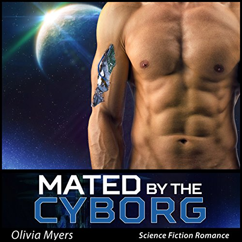 Mated By The Cyborg audiobook cover art