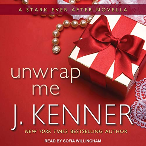 Unwrap Me: A Stark Ever After Novella Titelbild