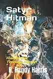 Satyr: Hitman: Rise of the Teenage Hitman