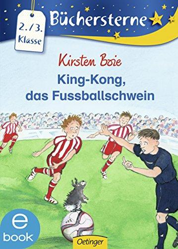King-Kong, das Fußballschwein (Büchersterne)