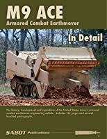 M9 ACE 装甲ブルドーザー ディティール M9 ACE Armored Combat Earthmover In Detail