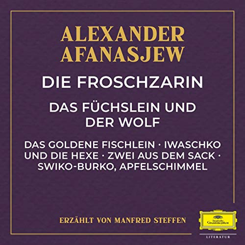 Die Froschzarin / Das Füchslein und der Wolf / Das goldene Fischlein / Iwaschko und die Hexe u.a. Titelbild