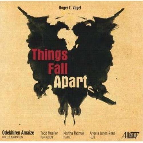 Roger C. Vogel: Things Fall Apart