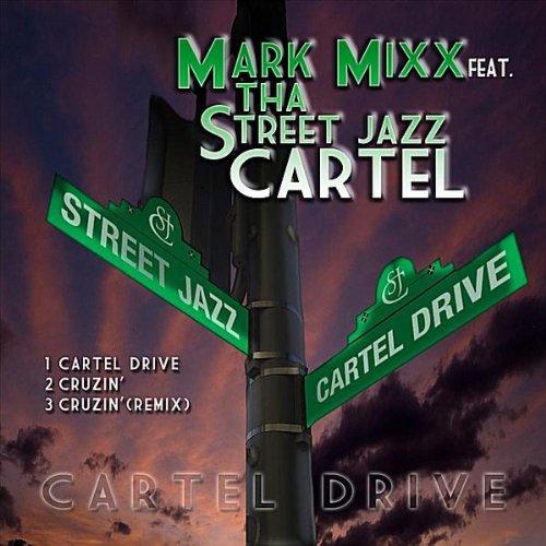 Amazon.com: Cartel Drive: Mark Mixx: MP3 Downloads