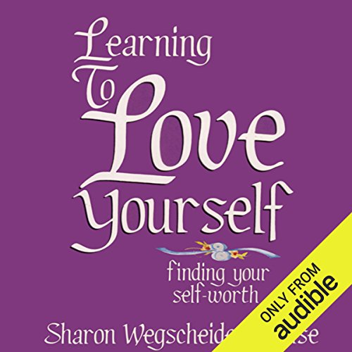 Learning to Love Yourself, Revised & Updated audiobook cover art