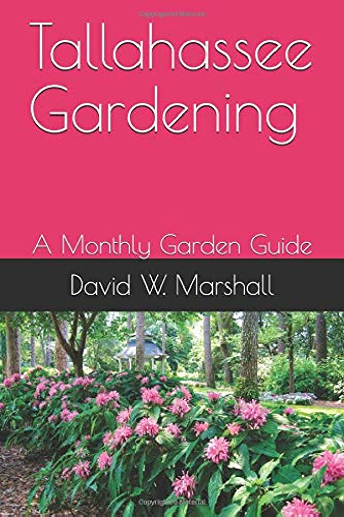 Tallahassee Gardening: A Monthly Garden Guide